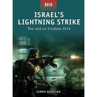 2, Israel`s Lightning Strike -The Raid on Entebbe 1976