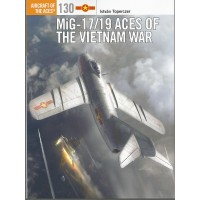 130, MiG-17/19 Aces of the Vietnam War