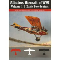 Albatros Aircraft of WW I Vol.1 : Early Two Seaters