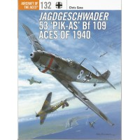 "132, Jagdgeschader 53 ""Pik-As"" Bf 109 Aces of 1940"