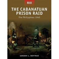 3,The Cabantuan Prison Raid - The Philippines 1945