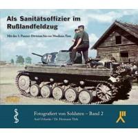 Als Sanitätsoffizier im Russlandfeldzug - Mit der 3. Panzer-Division bis vor Moskaus Tore