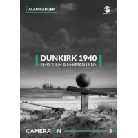 3, Dunkirk 1940 , Through a German Lens