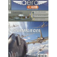 Aero Journal No. 58 : Sturmflieger A L`Assaut des Forteresses