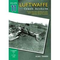 Luftwaffe Crash Archive Vol.11 : 1st Jan 1944 - 31st May 1944