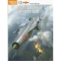 135, MiG-21 Aces of the Vietnam War