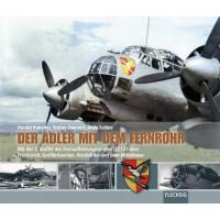 Der Adler mit dem Fernrohr -Mit der 2.Staffel der Fernaufklärungsgruppe (F)/123 über Frankreich,Großbritannien,Nordafrika