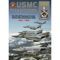 6, USMC Phantoms - The RF-4B Phantom II in the Tactical Reconnaissance Role 1965 - 1990