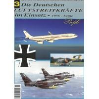 Die Deutschen Luftstreitkräfte im Einsatz 1956 - heute Teil 3