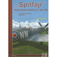 "28, ""Spitfajr"" Supermarine Spitfire L.F. Mk. IXE"