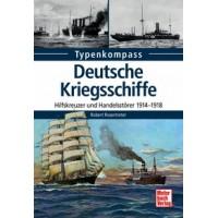 Deutsche Kriegsschiffe - Hilfskreuzer und Handelsstörer 1914 - 1918