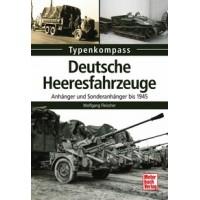 Deutsche Heeresfahrzeuge - Anhänger und Sonderanhänger bis 1945