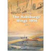 4, The Habsburg`s Wings 1914 Vol.1