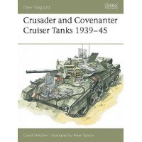 14, Crusader and Covenanter Cruiser Tanks 1939 - 1945