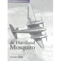 de Havilland Mosquito - An Illustrated History Vol. 1