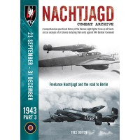 Nachtjagd Combat Archive 1943 Vol.3 : 23 September - 31 December 1943