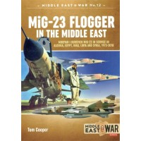 12, MiG-23 Flogger in the Middle East