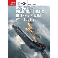 125, US Navy F-4 Phantom II Units of the Vietnam War 1969 - 1973