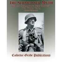 The Schmeisser Myth - German Submachine Guns Through Two World Wars