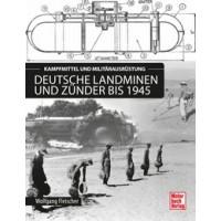 Deutsche Landminen und Zünder bis 1945 - Kampfmittel und Militärausrüstung