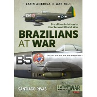 4, Brazilians at War - Brazilian Aviation in the Second World War
