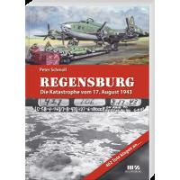 Regensburg - Die Katastrophe vom 17.August 1943