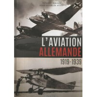 L`Aviation Allemande 1919 - 1939