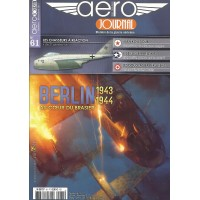 Aero Journal No.61 : Berlin 1943 - 1944