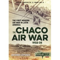 5, The Chaco Air War 1932 - 1935