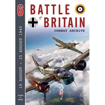 Battle of Britain Combat Atchive Vol. 6 : 19 August - 25 August 1940Parry,128