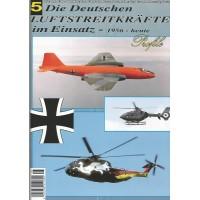 DIe Deutschen Luftstreitkräfte im Einsatz 1956 - heute Teil 5