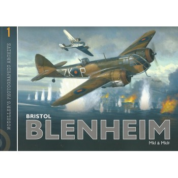 Modeller`s Photographic Archive No. 1 : Bristol Blenheim Mk I & Mk IF