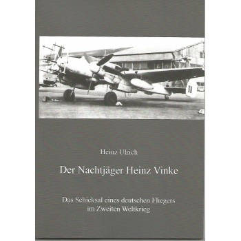 Der Nachtjäger Heinz Vinke