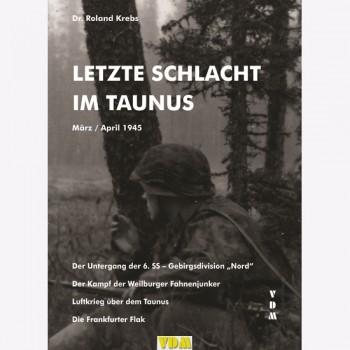 Letzte Schlacht im Taunus - März/April 1945