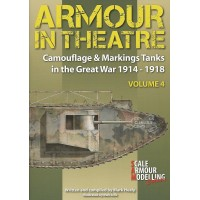4,Armour in Theatre - Tanks in the Great War 1914 - 1918 Camouflage & Markings