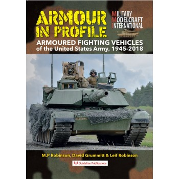 Armoured Fighting Vehicles of the United States Army , 1945 - 2018