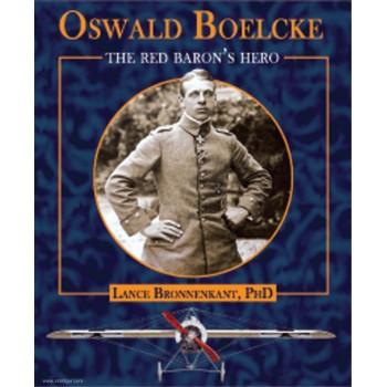 Oswald Boelcke - The Red Baron`s Hero