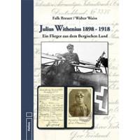 Julius Withenius 1898 - 1918 Ein Flieger aus dem Bergischen Land