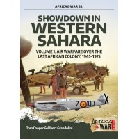 33, Showdown in Western Sahara Vol.1 : Air Warfare over the Last African Colony.1945 - 1975