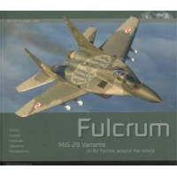 Aircraft in Detail No.4 : Fulcrum - MiG-29 Variants