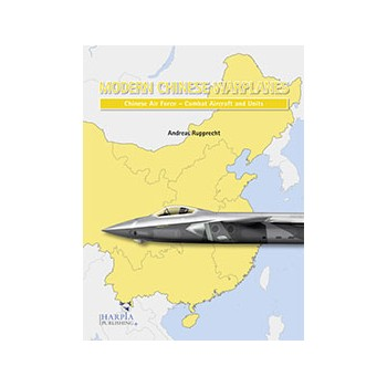 Modern Chinese Warplanes - Chinese Air Force Aircraft and units