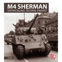M4 Sherman - Entwicklung,Technik,Einsatz