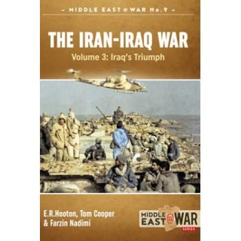 9,The Iran - Iraq War Vol.3 : Iraq`s Triumph