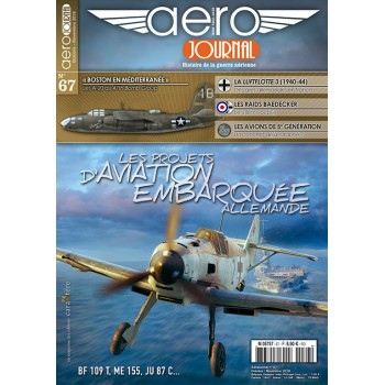 Aero Journal No.67 : Les Projets D`Aviation Embarquee Allemande
