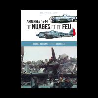 Ardennes 1944 de Nuages et de Feu