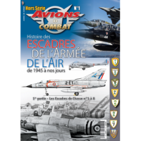 1, Histoire des Escadres de L`Armee de L`Air de 1945 a nos Jours
