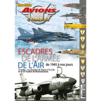 1, Histoire des Escadres de L`Armee de L`Air de 1945 a nos Jours Vol.2