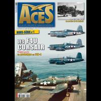 Aces Hors Serie No.1 : Les F4U Corsair