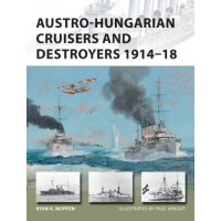 241, Austro - Hungarian Cruisers nd Destroyers 1914 - 1918