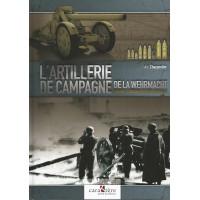 L`Artillerie De Campagne De La Wehrmacht
